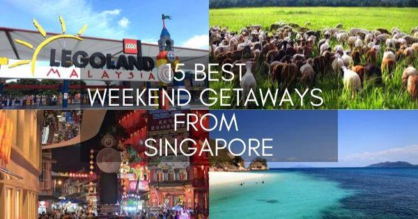 Best Weekend Getaways From Singapore