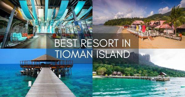 Best Resort In Tioman Island