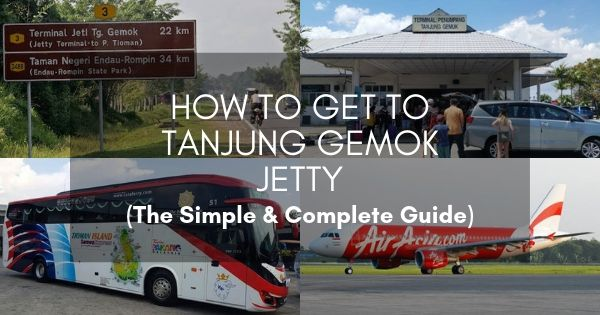 How To Get To Tanjung Gemok Jetty