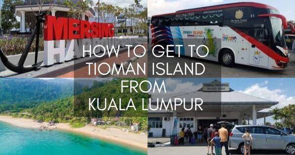 How To Get To Tioman Island From Kuala Lumpur