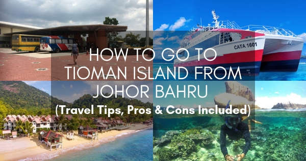 How to go to Tioman from Johor Bahru