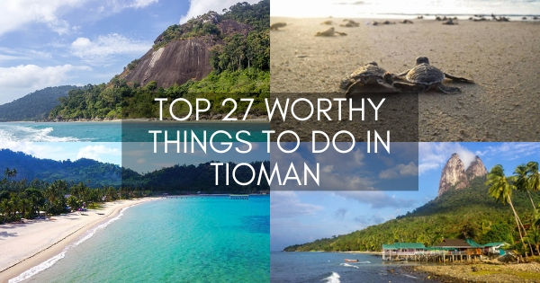 27 top things to do in Tioman Island