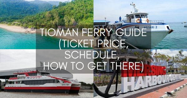 Tioman Ferry Guide (Ticket Price, Schedule, How To Get There)